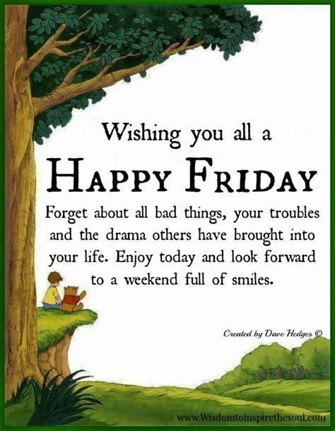 Happy Friday 2 by Daveswordsofwisdom Wishing You All A Happy Friday