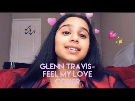 download mp3 song feel my love search feel my love glenn travis lyrics and download