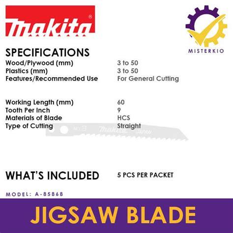 Mata Jigsaw Makita No 3 Tipe A 85868 makita 5pcs m type no 3 jigsaw blade for wood basic a 85868 misterkio singapore