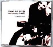 swing out sister somewhere deep in the night swing out sister cd single at matt s cd singles