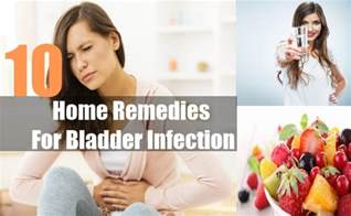 home remedies for bladder infections 10 best home remedies for bladder infection