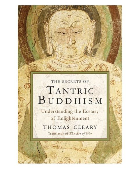 the breakaway secrets of a tantric yogi books the secrets of tantric buddhism understanding the ecstasy