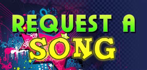a song send song requests 1 radio best