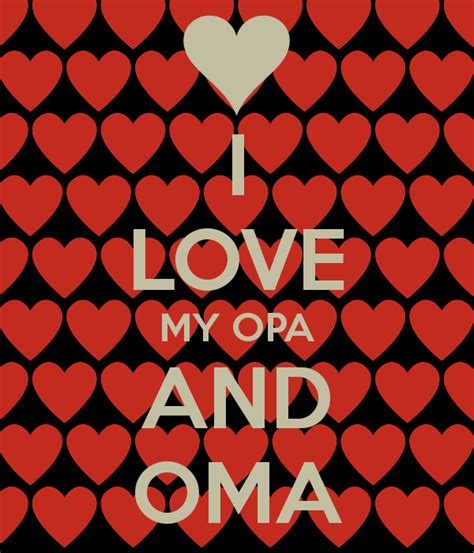 Oma You Are Loved i my opa and oma keep calm and carry on image generator