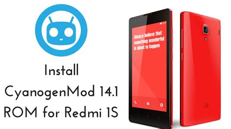 install themes on redmi 1s download and install cyanogenmod 14 1 rom for redmi 1s