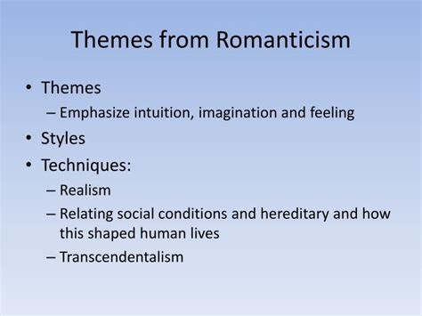 themes of realism literature ppt late romanticism naturalism powerpoint presentation