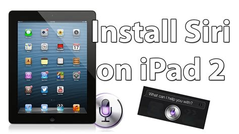 how to get siri on any ipad for free instructablescom how to install siri on ipad 2 tutorial youtube