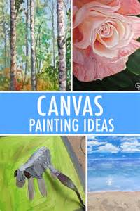 ideas for painting 5 canvas painting ideas for inspiration
