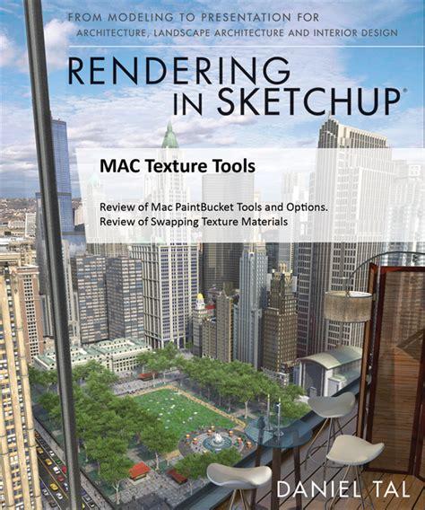 tutorial sketchup mac macintosh texture tools rendering in sketchup from