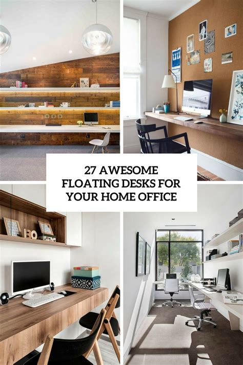 awesome desks for home office 27 awesome floating desks for your home office digsdigs
