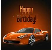 Happy Birthday Luxury Car  Wwwpicturessocom