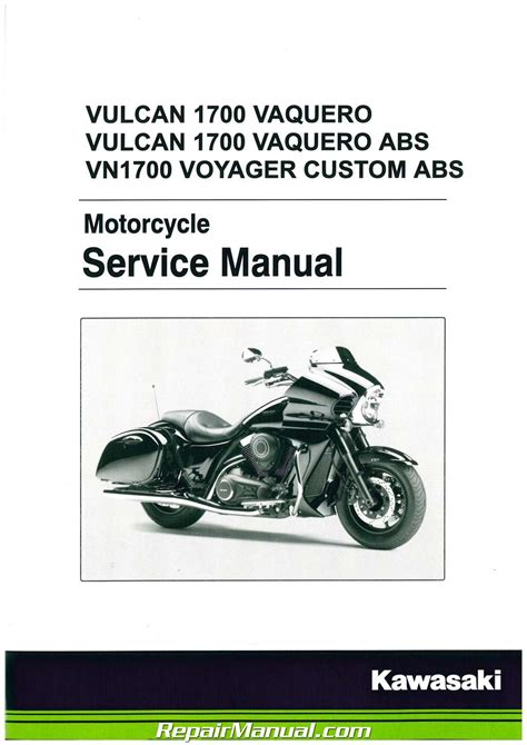 service manual 2011 2015 kawasaki vn1700 vulcan 1700 vaquero motorcycle service manual