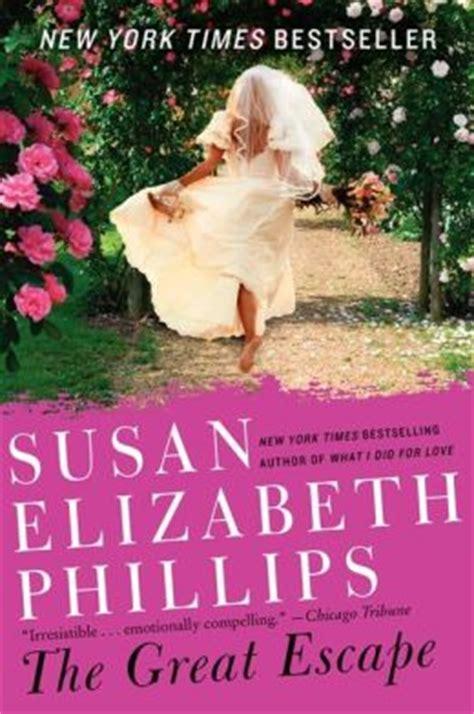 Novel Gagasmedia Susan Elizabeth Phillips It Had To Be You the great escape a novel by susan elizabeth phillips 9780062106186 paperback barnes noble