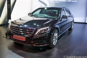 S 600 Mercedes Mercedes Maybach S600 Guard India Launch On 8th March