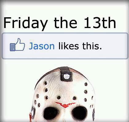 Friday 13th Meme - friday the 13th memes 2016 frightfind