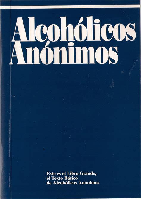 libro alcoholicos anonimos aa alcoholico anonimos el libro azul y audiolibro pdf descargar gratis