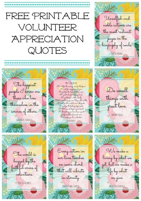 Printable Volunteer Quotes | free floral printables for volunteer or teacher