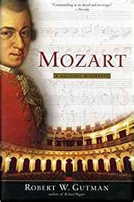 mozart biography amazon mozart a cultural biography amazon co uk robert gutman