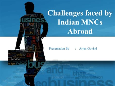 challenges of multinational corporations challenges faced by indian mncs abroad