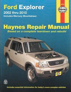 auto repair manual free download 2010 ford explorer sport trac electronic valve timing 2002 2010 ford explorer mercury mountaineer haynes repair manual