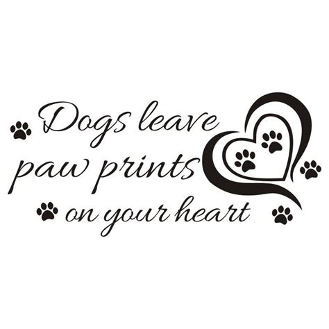 hearts wall sticker quotes dogs leave paw prints on your