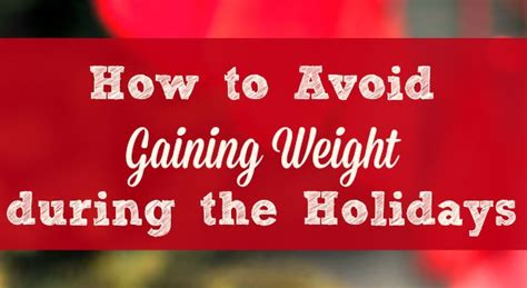 weight management during the holidays 4 healthy weight management strategies for the holidays