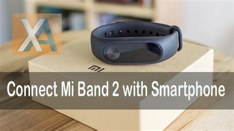tutorial xiaomi mi band ios mi band 2 guide easily connect with your android ios