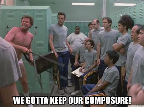will ferrell keep our composure gif old school
