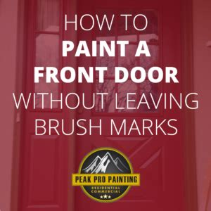 how to paint cabinet doors without brush marks how to paint a front door without leaving brush marks