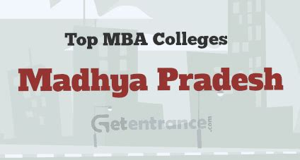 How To Get Into Top Mba Colleges In India by Top Mba Colleges In Madhya Pradesh Getentrance