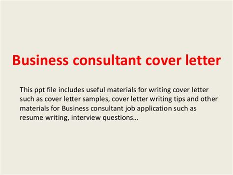 Business Consultant Cover Letter by Business Consultant Cover Letter