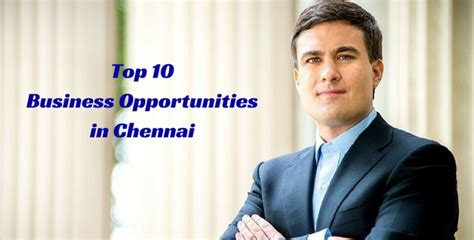 Small Home Based Business In Chennai Top 10 Business Opportunities In Chennai Business Ideas