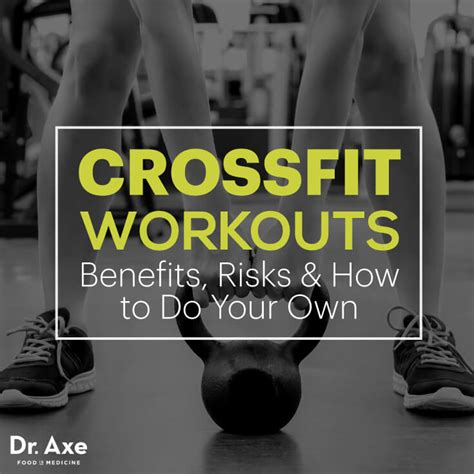 best crossfit program crossfit workouts benefits risks how to do your own