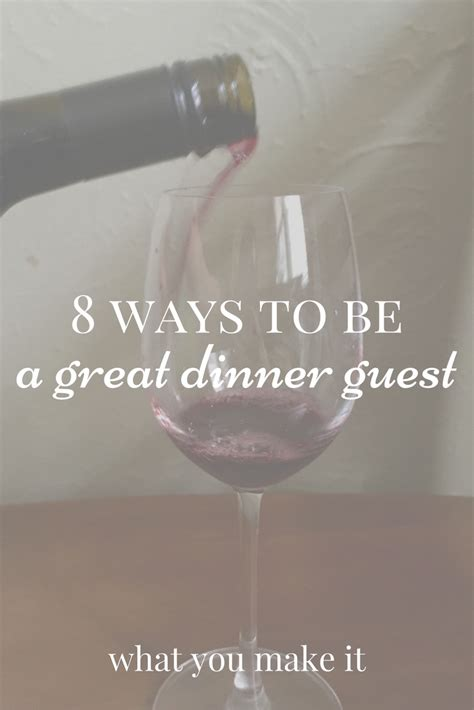 8 Terrific Ways To Be Jolly by 8 Ways To Be A Great Dinner Guest What You Make It