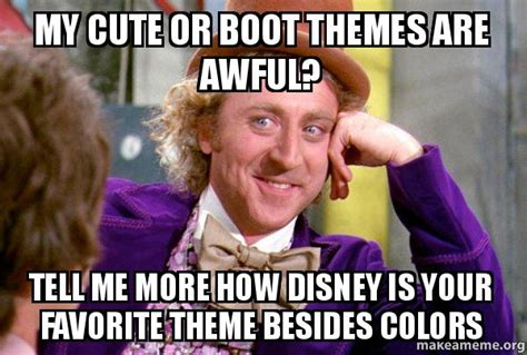 what does my favorite color tell about me my cute or boot themes are awful tell me more how disney