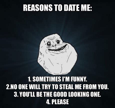 Reasons To Date Me Meme - date me