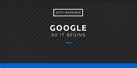 Google Compare Auto Insurance California   44billionlater