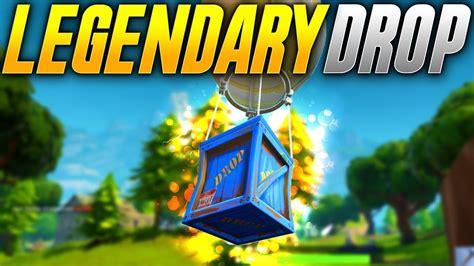 legendary supply drop fortnite battle royale youtube