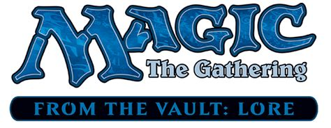 Mtg From The Vault Lore from the vault lore