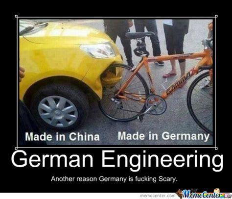 Funny German Memes - german engineering by keepcalmandgameon meme center