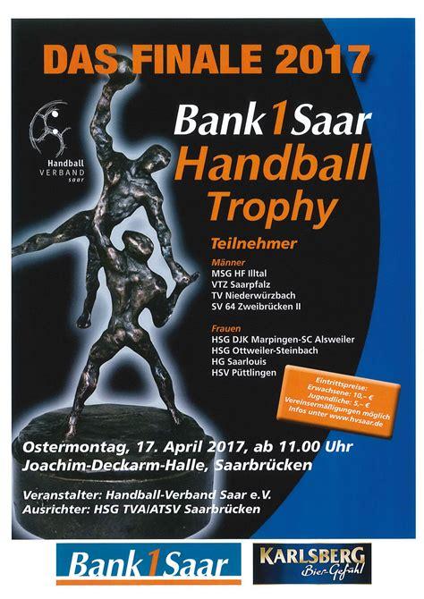 bank 1 saar saarlouis finale der bank 1 saar handball trophy 2017 djk