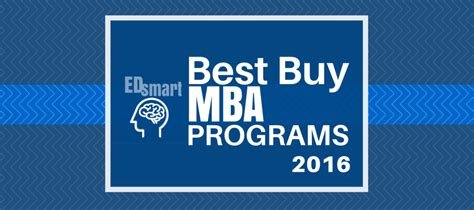 Best Roi Mba Colleges by Top 10 Best Buy Mba Programs For 2016