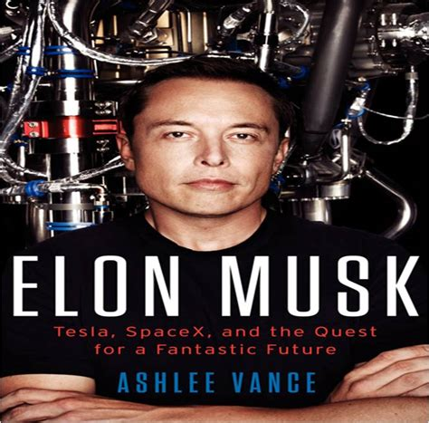 elon musk tesla spacex and the quest for a fantastic buku bisnis terbaik 2015 yuswohady com