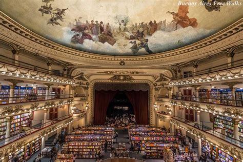 libreria ateneo palermo el ateneo bookstore buenos aires free walks