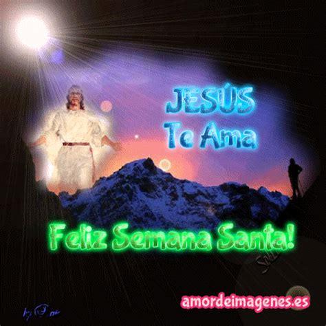 imagenes lindas de jesus con movimiento im 225 genes en movimiento semana santa