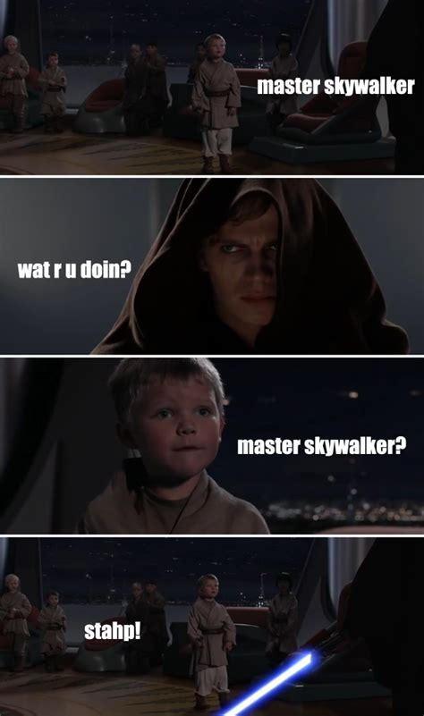 Anakin Skywalker Meme - skywalker stahp stahp know your meme