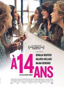film online en francais a 14 ans film 2014 allocin 233