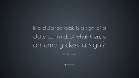 quotes about messy 21 quotes goodreads quotes about messy desk 21 quotes