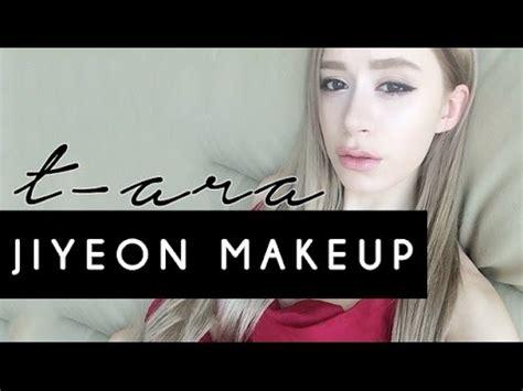 tutorial makeup jiyeon t ara jiyeon makeup tutorial kpop makeup youtube