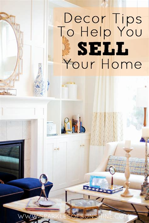 decor tips to help you sell your home sparkles of